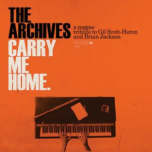 CARRY ME HOME: A REGGAE TRIBUTE TO HERON AND JACKSON