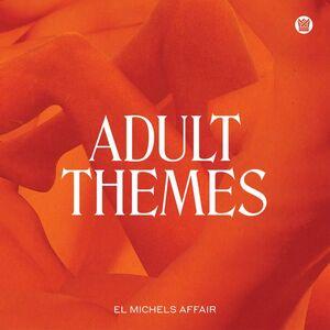 ADULT THEMES (WHITE VINYL EDITION)