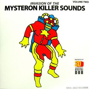 INVASION OF THE MYSTERON KILLER SOUNDS VOLUME TWO