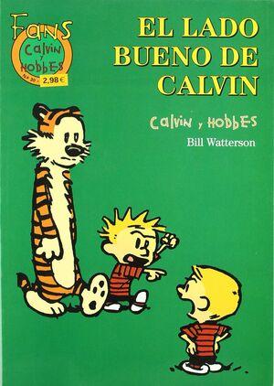 CALVIN Y HOBBES Nº 30: EL LADO BUENO DE CALVIN