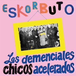 LOS DEMENCIALES CHICOS ACELERADOS