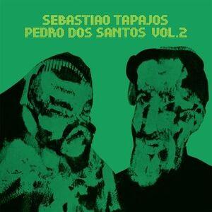 SEBASTIAO TAPAJOS & PEDRO DOS SANTOS VOL.2
