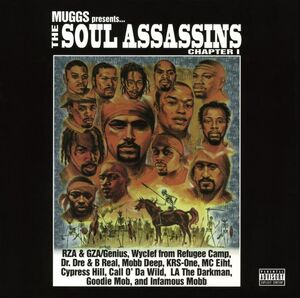MUGGS PRESENTS...THE SOUL ASSASSINS CHAPTER 1