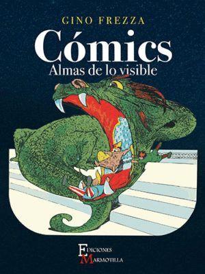 CÓMICS. ALMAS DE LO VISIBLE
