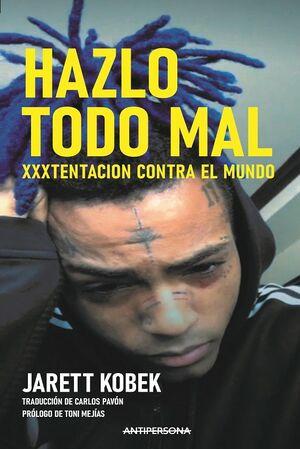 HAZLO TODO MAL