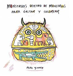 MONSTRUOS DENTRO DE MONSTRUOS