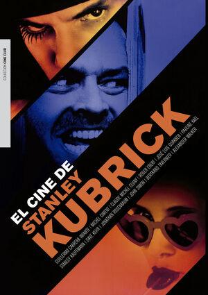 EL CINE DE STANLEY KUBRICK