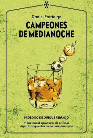 CAMPEONES DE MEDIANOCHE