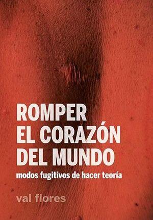 ROMPER EL CORAZÓN DEL MUNDO