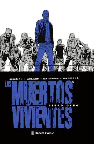 LOS MUERTOS VIVIENTES INTEGRAL Nº 08/08
