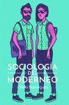 SOCIOLOGIA DEL MODERNEO 2ªED