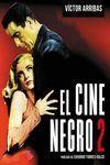 EL CINE NEGRO 2