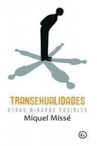 TRANSEXUALIDADES. OTRAS MIRADAS POSIBLES