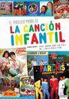 FABULOSO LIBRO DE LA CANCION INFANTIL PARCHIS,EL