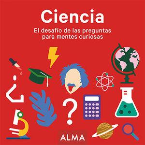 CIENCIA. EL DESAFÍO DE LAS PREGUNTAS PARA MENTES CURIOSAS