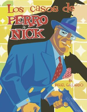 CASOS DE PERRO NICK LOS