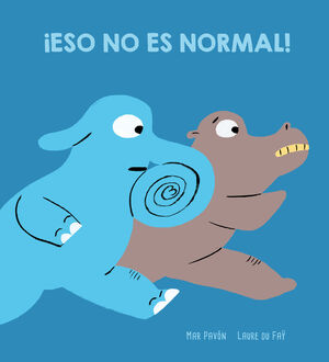 ¡ESO NO ES NORMAL!