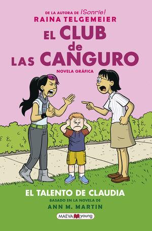 EL CLUB DE LAS CANGURO. EL TALENTO DE CLAUDIA