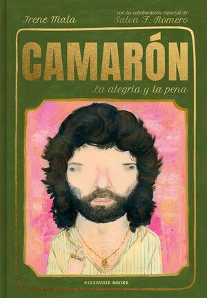 CAMARÓN, LA ALEGRÍA Y LA PENA