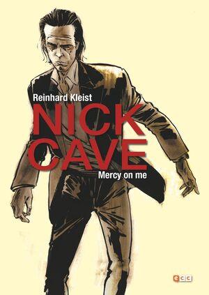 NICK CAVE: MERCY ON ME (2A EDICIÓN)