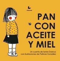 PAN CON ACEITE Y MIEL