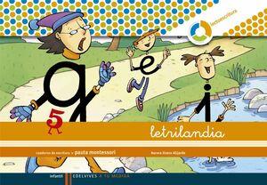 LETRILANDIA LECTOESCRITURA CUADERNO 5 DE ESCRITURA (PAUTA MONTESSORI)