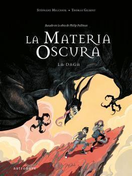 LA MATERIA OSCURA 2. LA DAGA