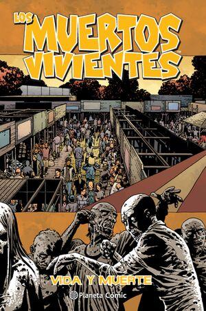 LOS MUERTOS VIVIENTES Nº 24/32