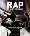 RAP. 25 AÑOS DE RIMAS