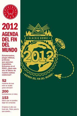 AGENDA DEL FIN DEL MUNDO 2012