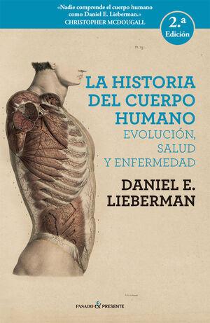 HISTORIA DEL CUERPO HUMANO, LA (NE) 3ªED