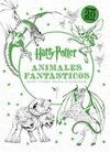 HARRY POTTER ANIMALES FANTASTICOS - LIBRO PARA COLOREAR