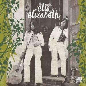 LA ONDA DE ELIA Y ELISABETH
