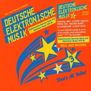 DEUTSCHE ELEKTRONISCHE MUSIK VOL.3