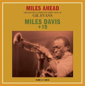 MILES AHEAD. ORCHESTRA UNDER THE DIRECTION OF GIL EVANS