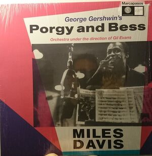 PORGY AND BESS ORCHESTRA UNDER THE DIRECTION OF GIL EVANS