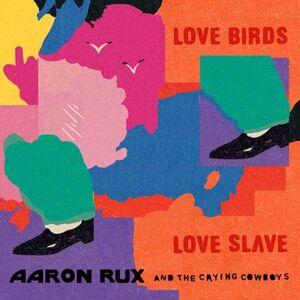 LOVE BIRDS/LOVE SLAVE