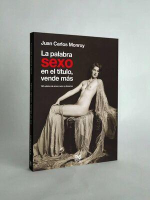 LA PALABRA SEXO EN EL TITULO VENDE MAS