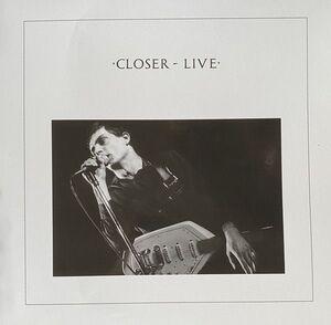 CLOSER LIVE