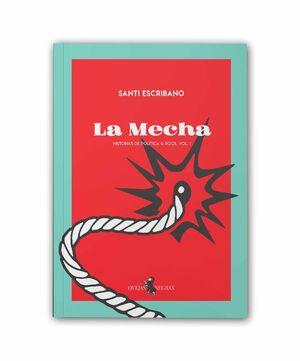 LA MECHA
