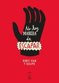 NO HAY MANERA DE ESCAPARA